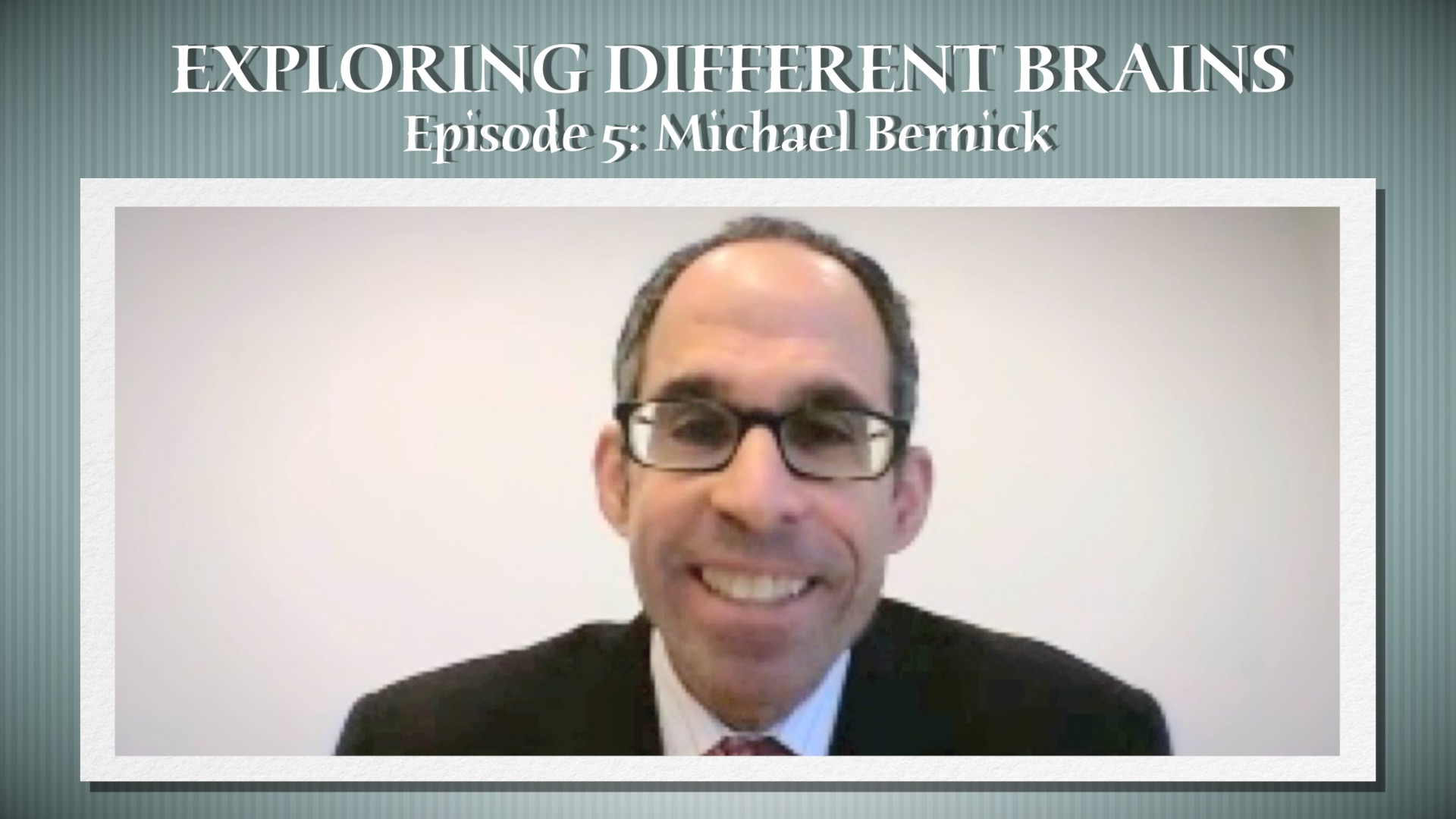 Autism And Employment With Michael Bernick | EXPLORING DIFFERENT BRAINS – Episode 05