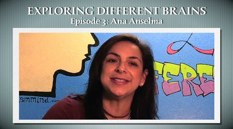 Social Skills In The Neurodiverse With Ana Anselma | EXPLORING DIFFERENT BRAINS – Episode 03