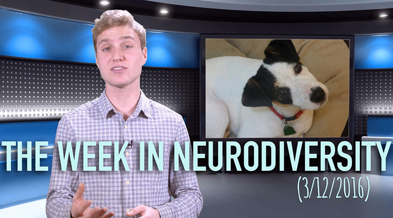 Week In Neurodiversity (3/12/16)