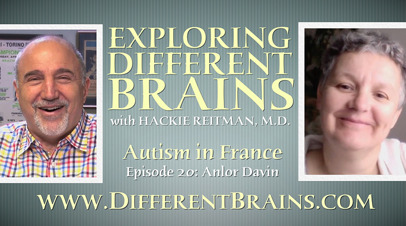 Autism in France with Anlor Davin EXPLORING DIFFERENT BRAINS Episode 20