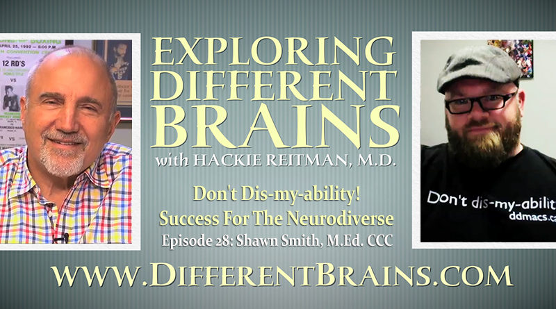 Don't Dis-my-ability! Success For The Neurodiverse, With Shawn Smith, M.Ed. | EDB 28
