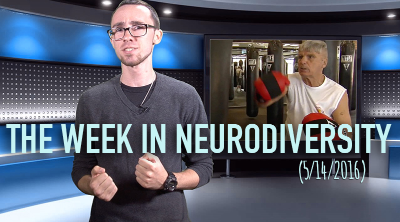 Week In Neurodiversity – Boxing Away Parkinson's Disease (5/14/16)
