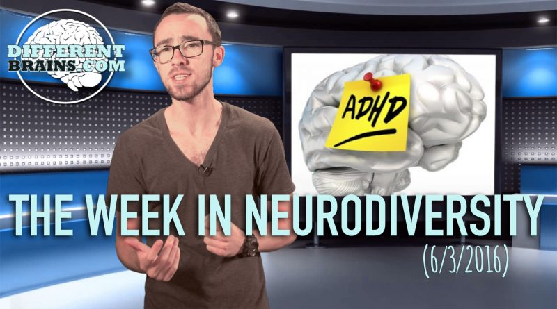 Do Kids and Adults Have Different ADHD? - The Week In Neurodiversity (06/03/16)