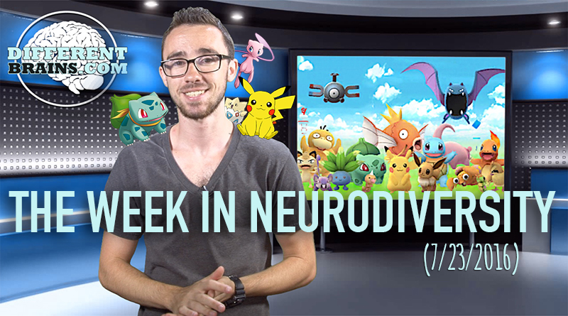 Week In Neurodiversity – Can Pokemon Go Battle Depression? (7/23/16)