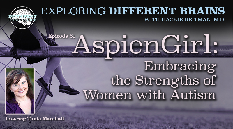 Aspiengirl Embracing The Strengths Of Women With Autism With Tania