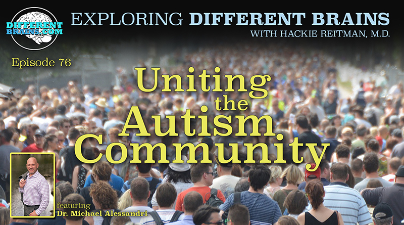 Uniting The Autism Community, With Dr. Michael Alessandri Of UM-NSU CARD | EDB 76
