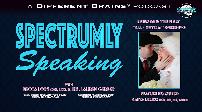 "The First ""All-Autism"" Wedding, With Anita Lesko 