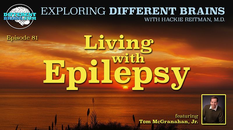 Living With Epilepsy, With Tom McGranahan, Jr. | EDB 81