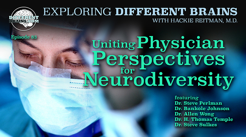 Uniting Physician Perspectives For Neurodiversity | EDB 83