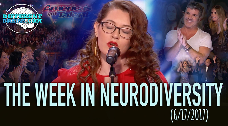 'America's Got Talent' Judges Wowed By Deaf Singer – Week In Neurodiversity (6/17/17)
