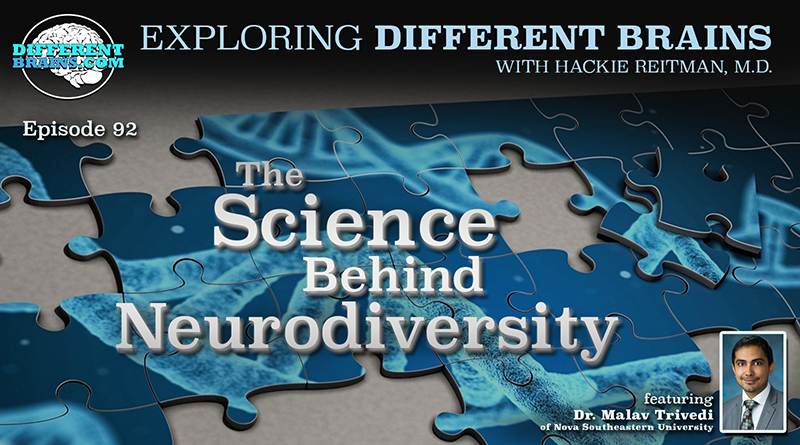 The Science Behind Neurodiversity, With Dr. Malav Trivedi Of Nova Southeastern University | EDB 92