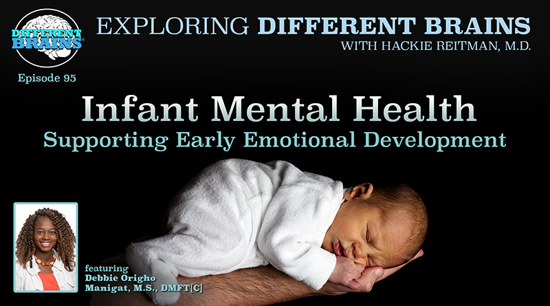 Infant Mental Health: Supporting Early Emotional Development, With Debbie Manigat | EDB 95