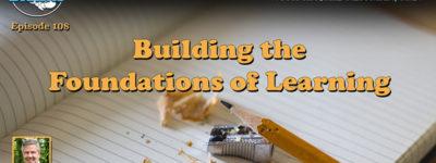Building the Foundations of Learning, with Bob Sornson, Ph.D. | EDB 108