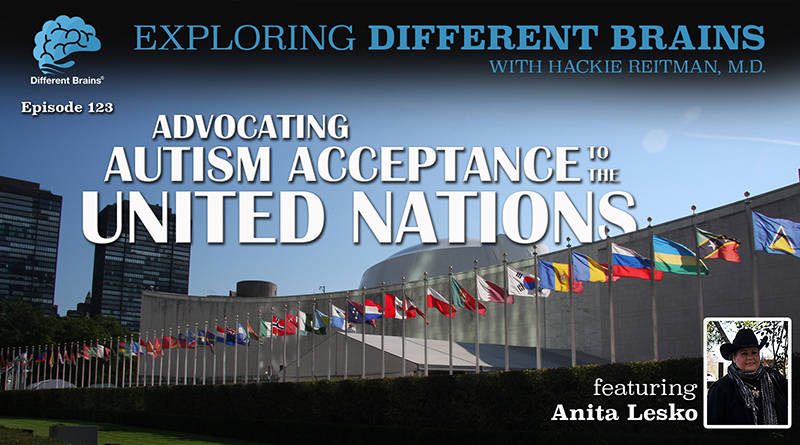 Advocating Autism Acceptance To The United Nations, With Anita Lesko | EDB 123