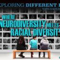 Where Neurodiversity Meets Racial Diversity, With Pierre Marsh | EDB 130
