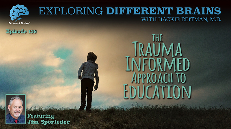 The Trauma Informed Approach To Education, With Jim Sporleder | EDB 138