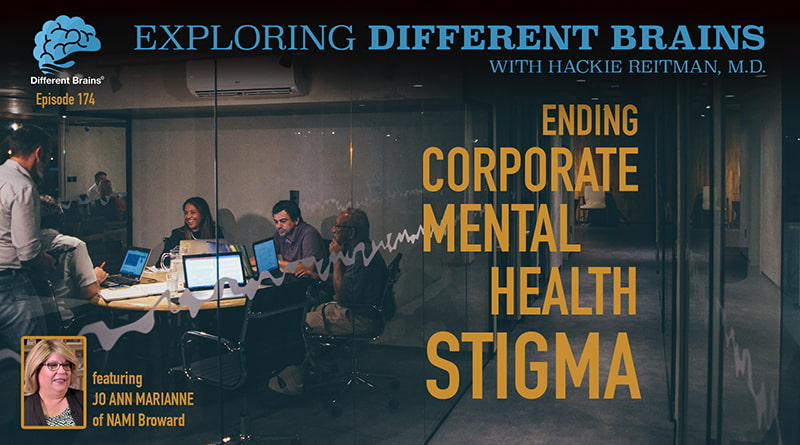 Ending Corporate Mental Health Stigma, With Jo Ann Marianne Of NAMI Broward | EDB 174