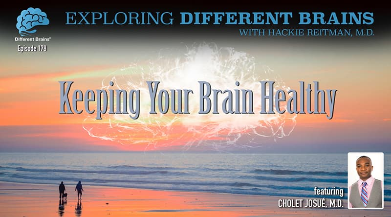 Keeping Your Brain Healthy, With Cholet Josué, M.D. | EDB 178