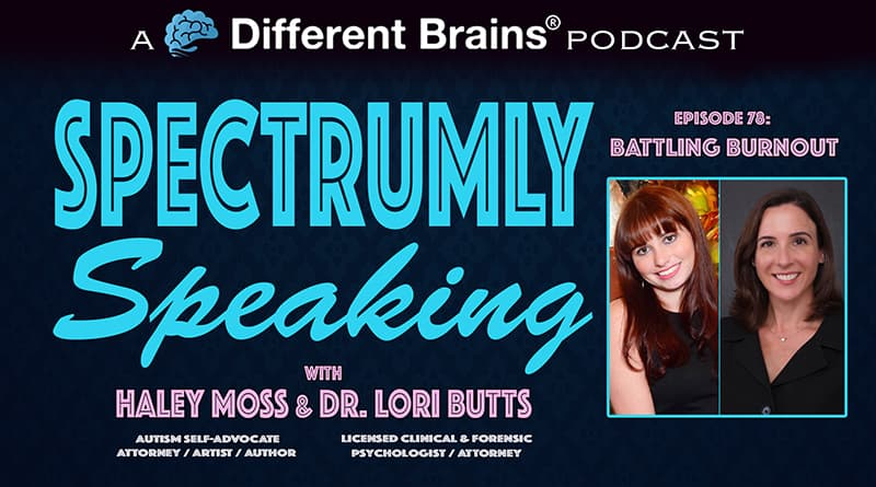 Battling Burnout | Spectrumly Speaking Ep. 78