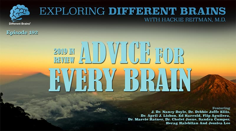 2019 In Review: Advice For Every Brain, W/ Dr. Nancy Doyle, Dr. Debbie Joffe Ellis & More | EDB 192