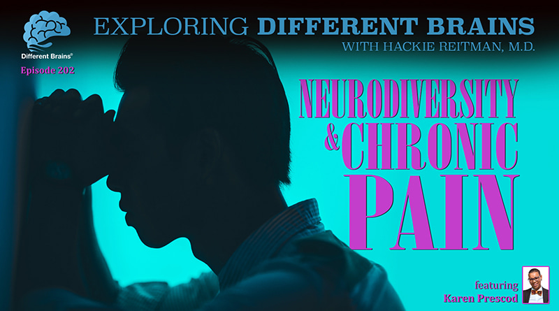 Neurodiversity & Chronic Pain, With Karen Prescod The BowTie Gurl | EDB 202