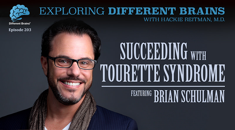 Succeeding With Tourette Syndrome, With Brian Schulman | EDB 203