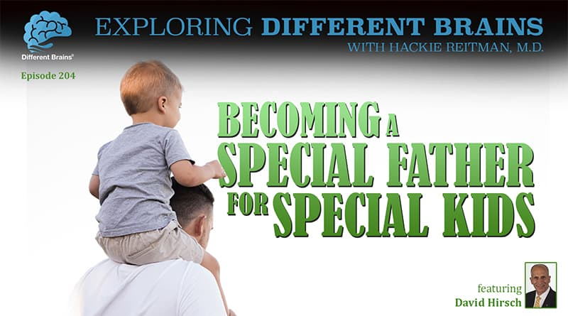 Becoming A Special Father For Special Kids, With David Hirsch | EDB 204