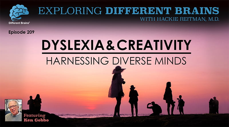 Cover Image - Dyslexia & Creativity: Harnessing Diverse Minds, With Ken Gobbo | EDB 209