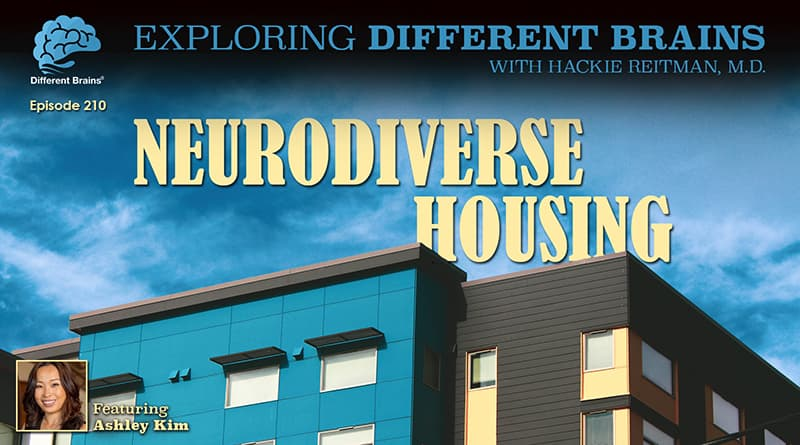 Neurodiverse Housing, With Ashley Kim | EDB 210