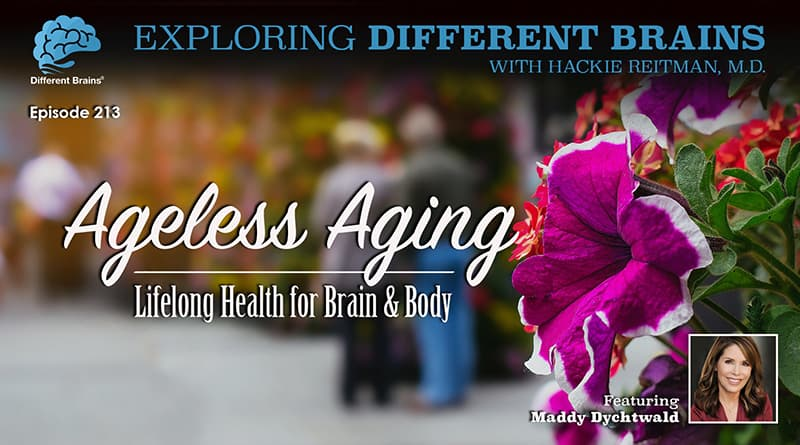 Cover Image: Ageless Aging: Lifelong Health For Brain & Body, With Maddy Dychtwald | EDB 213