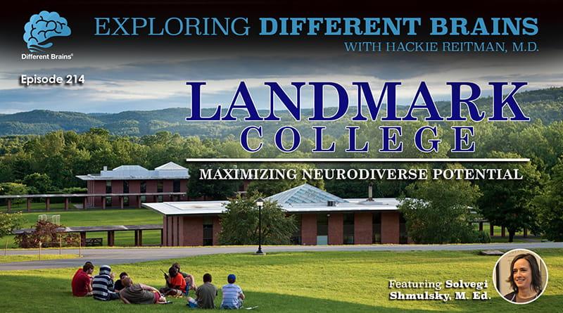 Cover Image - Landmark College: Maximizing Neurodiverse Potential, With Solvegi Shmulsky, M.Ed. | EDB 214