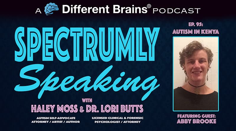 Autism In Kenya, With Abby Brooke | Spectrumly Speaking Ep. 95