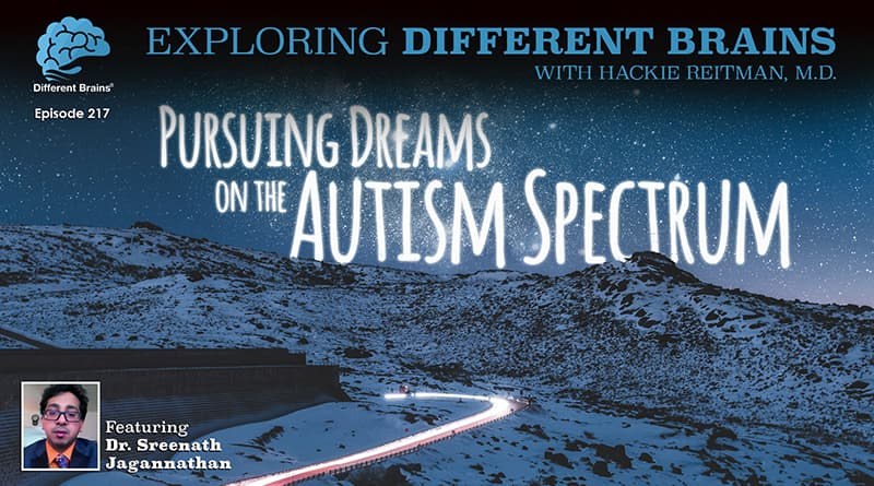 Cover Image - Pursuing Dreams On The Autism Spectrum, With Dr. Sreenath Jagannathan | EDB 217
