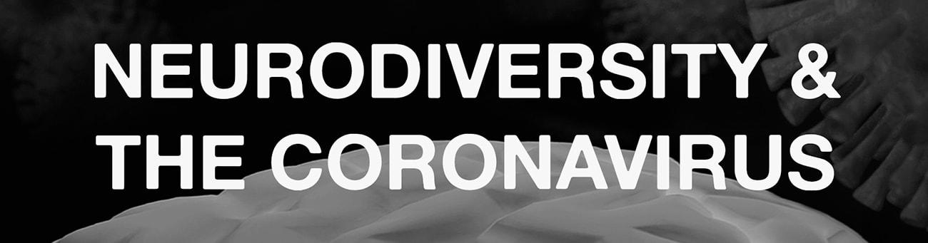 Banner - Neurodiversity and the Coronavirus