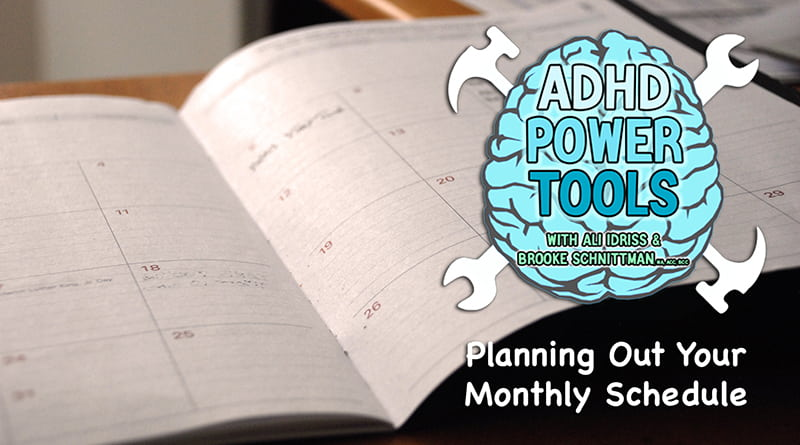 Planning Out Your Monthly Schedule | ADHD Power Tools