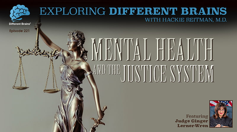 Mental Health & The Justice System, With Judge Ginger Lerner-Wren | EDB 221
