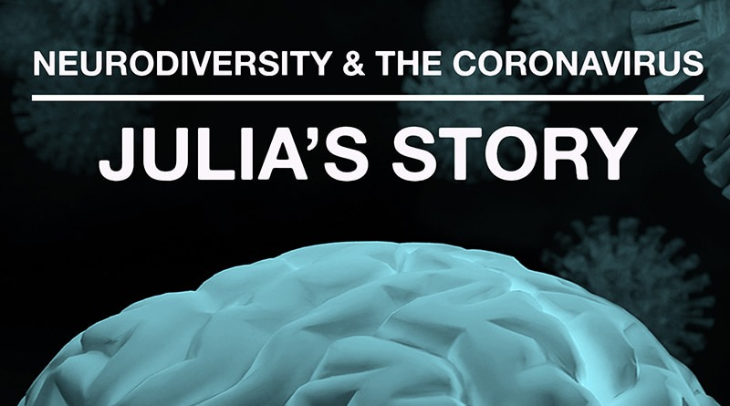 The Coronavirus Pandemic: Julia's Journey With DCD:
