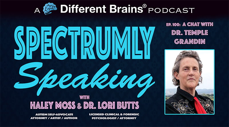 Cover Image - A Chat With Dr. Temple Grandin | Spectrumly Speaking Ep. 100