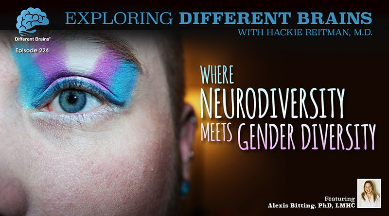 Cover Image - Where Neurodiversity Meets Gender Diversity, With Dr. Alexis Bitting | EDB 224