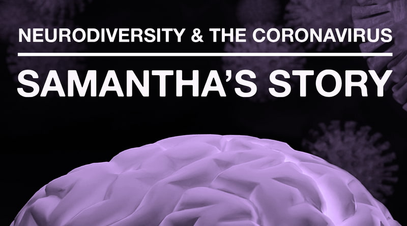 Cover Image - The Coronavirus Pandemic: Samantha's Neurodiverse Journey