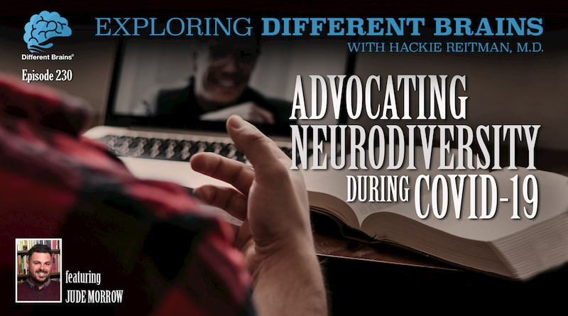 Advocating Neurodiversity During COVID-19, With Jude Morrow | EDB 230