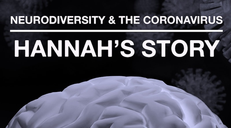 The Coronavirus Pandemic: Hannah's Adaptation To Change: