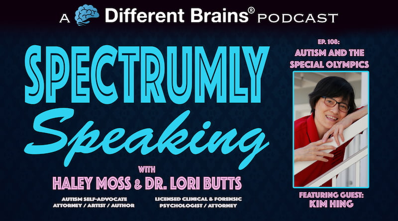 Cover Image - Autism & The Special Olympics, With Kim Hing | Spectrumly Speaking Ep. 108