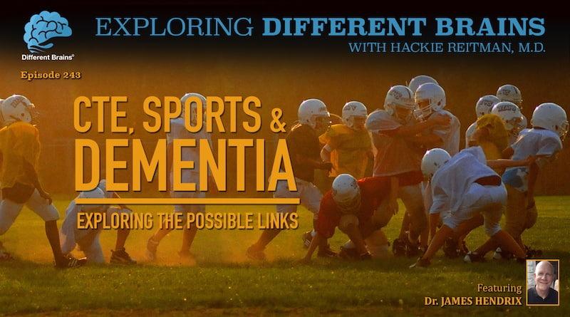 CTE, Sports & Dementia, With LuMind IDSC's Dr James Hendrix | EDB 243
