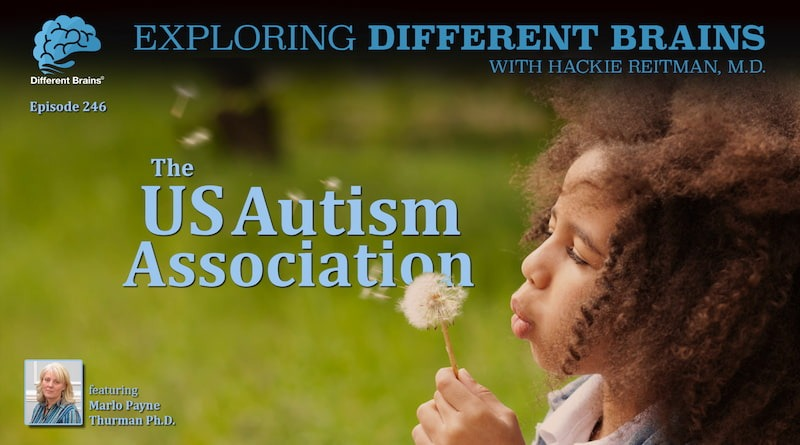 The US Autism Association, With Dr Marlo Payne Thurman | EDB 246
